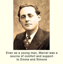 Even as a young man, Marcel was a source of comfort and support to Emma and Simone